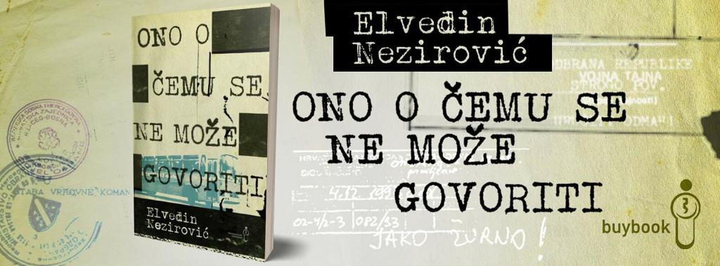 """<p>Naslovnica romana """"Ono o čemu se ne može govoriti""""/Elvedin Nezirović</p>"""